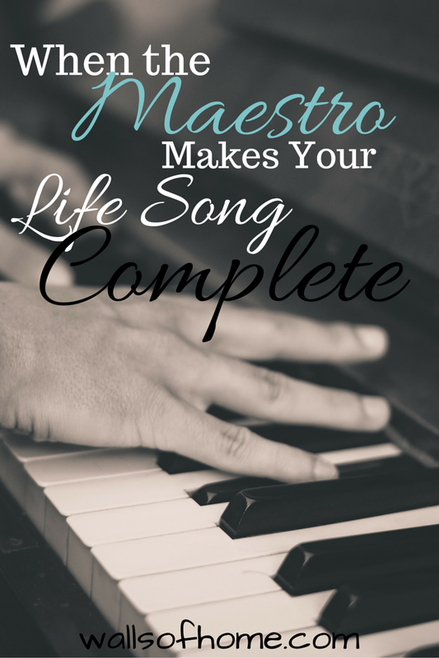 When The Maestro Makes Your Life Song Complete | Allowing Jesus to take over your life song and make it glorious.