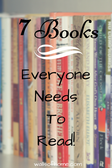 7 Books Everyone Should Read - A list of good, well written and captivating reads for everyone!