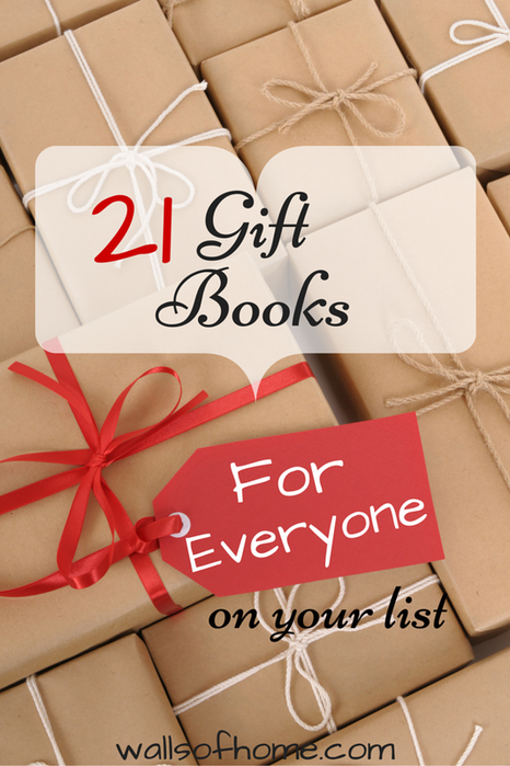 21 Amazing books that will make wonderful gifts for EVERYONE on your list!!