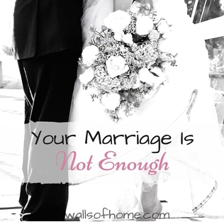 Your Marriage is Not Enough! Finding security in Jesus not in your husband