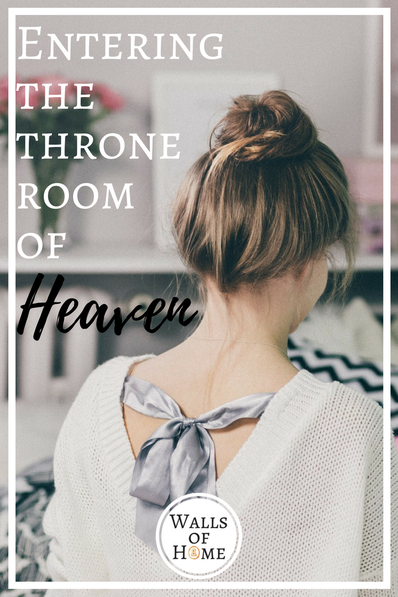 Prayer brings us into the throne room of Heaven.