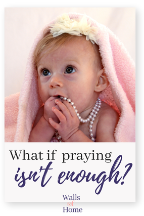 Could there be times that are prayers are not enough for God? Real thoughts on stopping abortion.